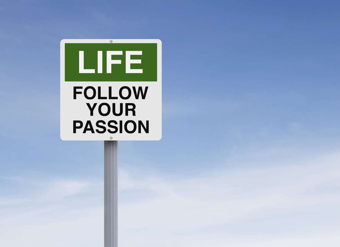 is it really a good idea to follow a passion careerbuilder follow passion
