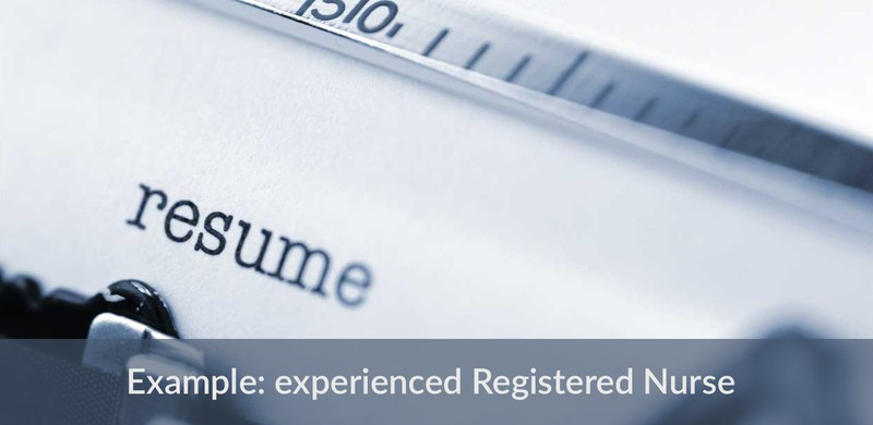 Use This Resume Example When Applying For Experienced Registered